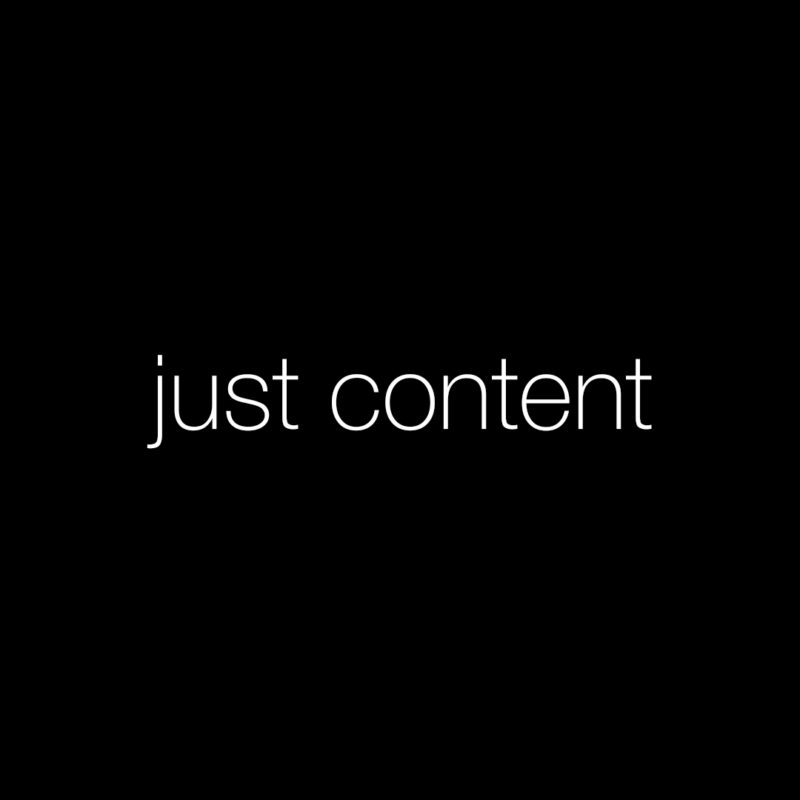 just content